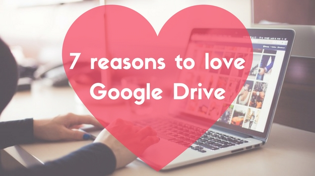 7 reasons to love Google Drive for writing (and why I prefer it)